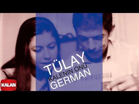 Tülay German - Kalenin Önü - [ Yunus'tan Nazım'a © 1999 Kalan Müzik ]