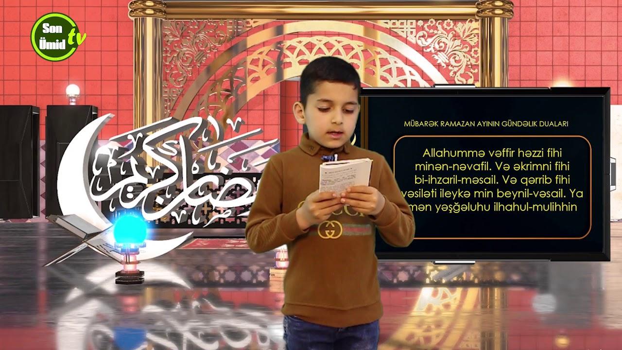 Mübarək #Ramazan2020 ayının 28-ci gününün – #DUASI Zeynəb&Mehdi