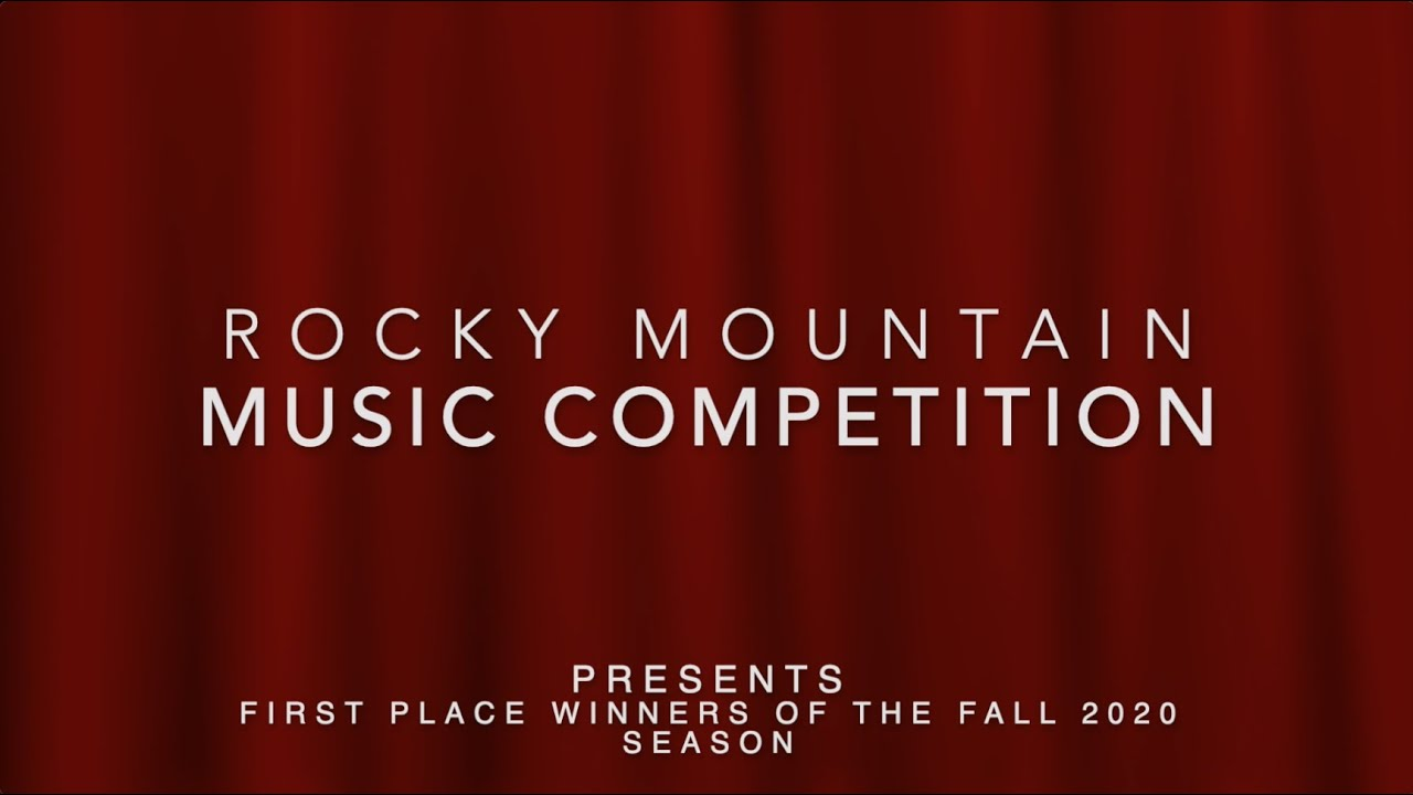 Grand Prize and First Place Winners of Rocky Mountain Music Competition Fall 2020 Season