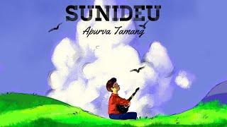 Sunideu - Apurva Tamang (Official Video)