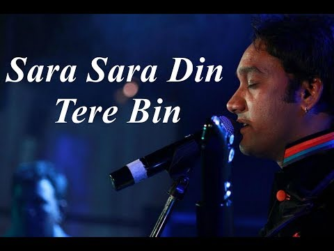 Sara Sara Din Tere Bin By Master Saleem..