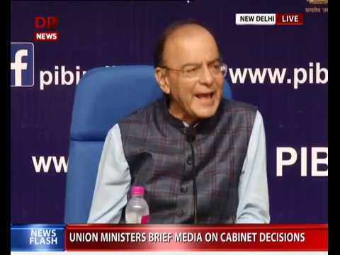 Cabinet briefing by Union Minsters Arun Jaitley, Ravi Shankar Prasad, Manoj Sinha