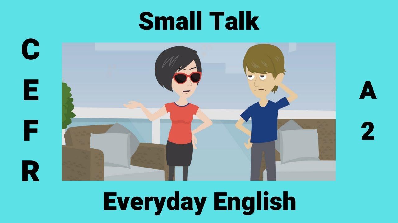 Download Small Talk   Making Small Talk   Everyday English