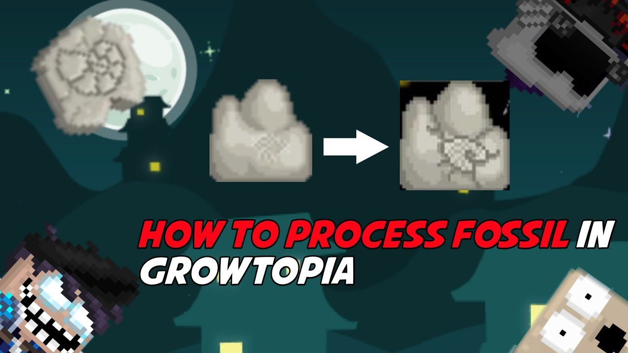How To Process Fossil In Growtopia!