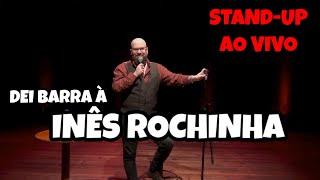 Baixar DEI BARRA À INÊS ROCHINHA || STAND-UP COMEDY - AO VIVO