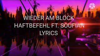 Haftbefehl wieder am block ft. Soufian (lyrics)