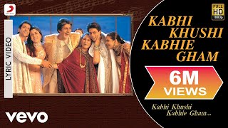 Single Terbaru -  Kabhi Khushi Kabhie Gham Lyric Title Track