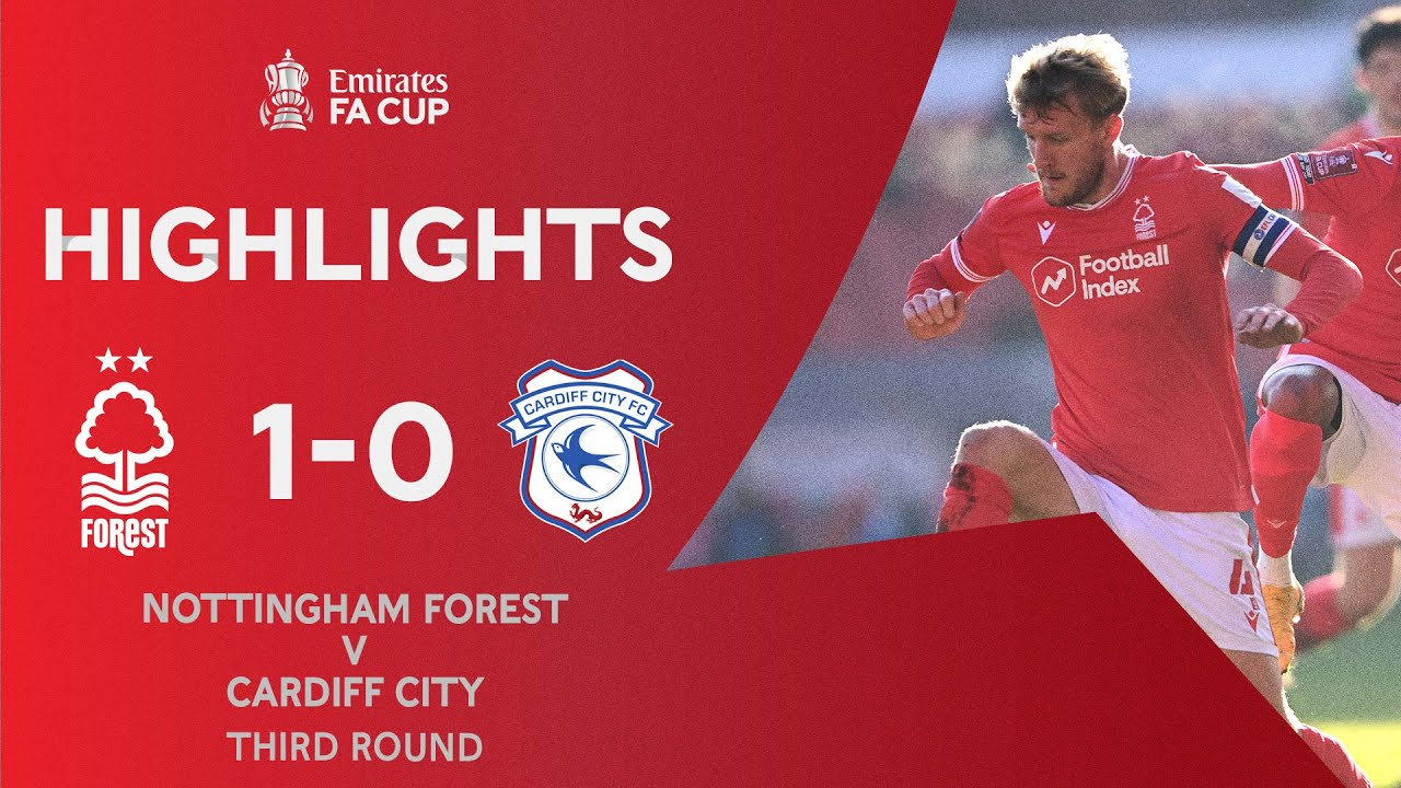 Taylor On Target For Forest | Nottingham Forest 1-0 Cardiff City | Emirates FA Cup 2020-21