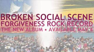 broken social scene forced to love