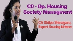 C0-Op. Housing Society Managment (97 amendment cooperative act),, CA Shilpa Shinagare
