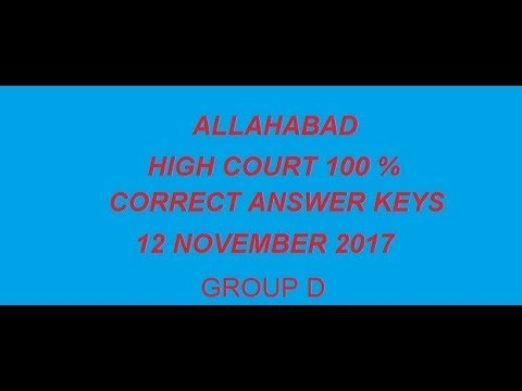Allahabad High court group D post code 4 Nov 2017 complete solution answer key|cut off| 12 nov 2017
