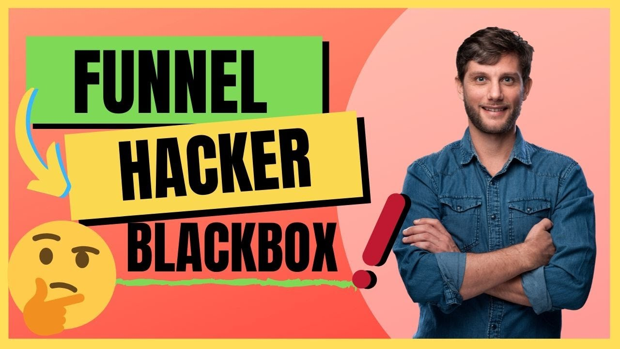 FUNNEL HACKER BLACKBOX - CLICKFUNNELS