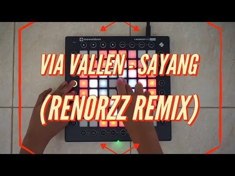 Via Vallen - Sayang [RENORZZ Remix 12 y.o kids] (Launchpad Pro Remix) [Via Vallen Cover]