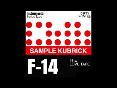 Sample Kubrick - The Love Tape