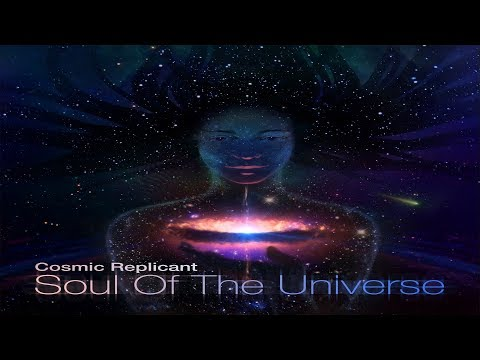 Cosmic Replicant - Soul Of The Universe [Full Album]
