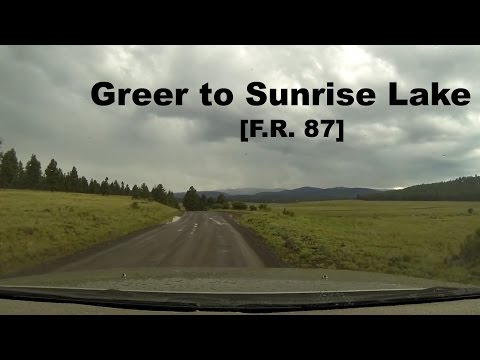 Forest Road 87 (Greer to Sunrise Lake)