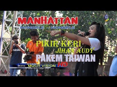 PIKIR KERI $ JIHAN AUDY  GEBYAR MERHON MANHATTAN PAKEM SUKOLILO PATI 2017 HD HD