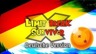"""Dragon Ball Super - Opening """"Limit Break x Survivor"""" (german / deutsch)"""
