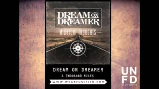 Dream On Dreamer - A Thousand Miles