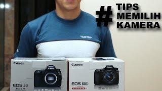 Tips memilih kamera DSLR Canon