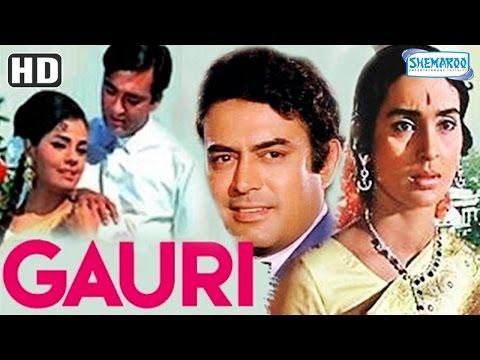 Gauri (HD) - Sunil Dutt - Nutan - Sanjeev Kumar - Mumtaz - Hindi Full Movie