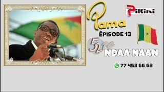 Pama 52 PC - episode 13 : Ndaa naan
