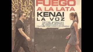 Kenai - Fuego A La Lata