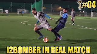I2BOMBER IN REAL MATCH - GRAVI PROBLEMI IN DIFESA! #4