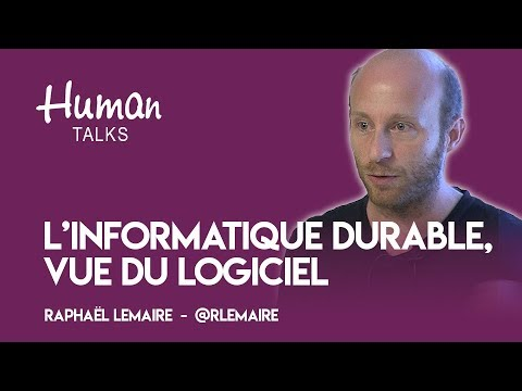 L'informatique durable, vue du logiciel par Raphaël Lemaire