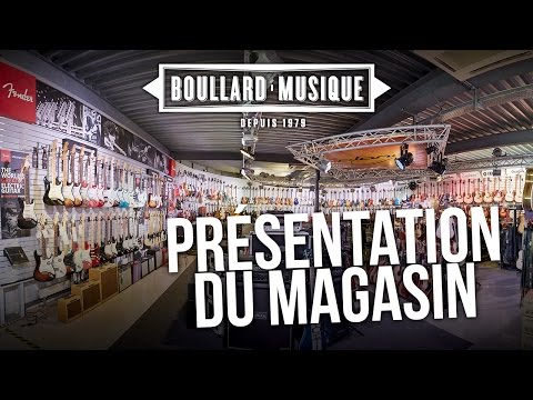 Boullard Musique - Présentation de notre magasin
