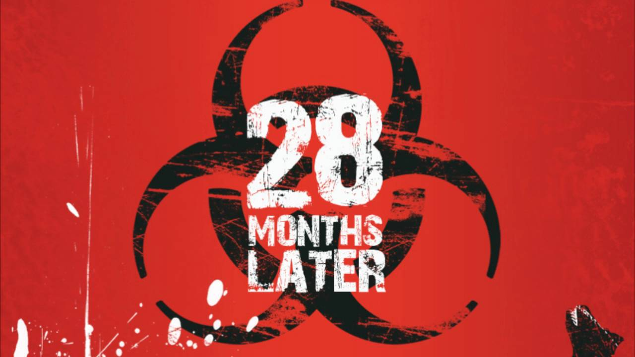 28 Month Later