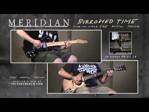 "MERIDIAN ""Borrowed Time"" (Guitar Demonstration)"