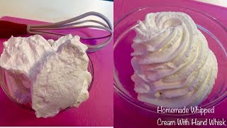 Homemade Whipped Cream With Hand Whisk