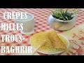 crêpes aux mille trous ✯ Baghrir inratable ✯