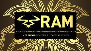 DC Breaks 'Remember' (Loadstar remix)