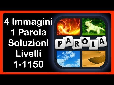 4 Immagini 1 Parola - Livelli 1-1150 - TUTTE LE SOLUZIONI
