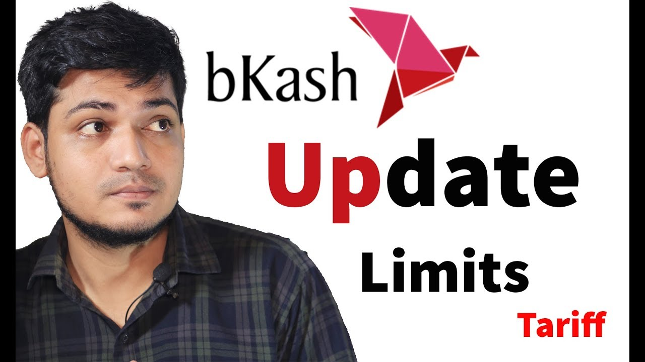 bkash Limits & tariff A to Z Update