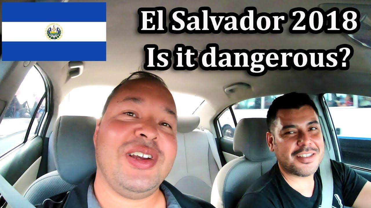 Is El Salvador Safe 2018 Es El Salvador Seguro Youtube