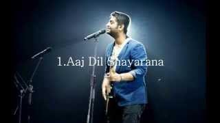 Arijit Singh - Aaj Dil Shayarana