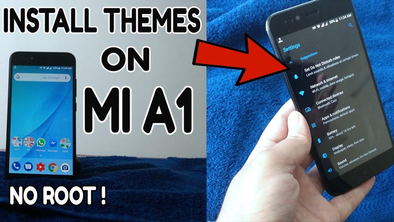 Install Themes On Xiaomi Mi A1 ! 📱🔥