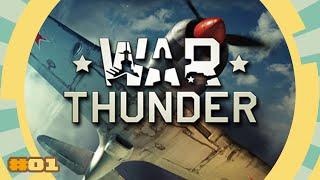 Krieg im Himmel - WAR THUNDER  #001 - Deutsch - Let