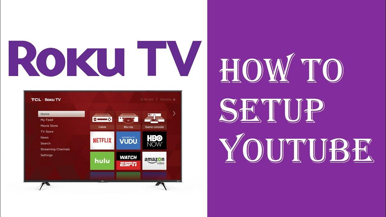 How to Setup Youtube on Roku TV Tutorial Guide Instructions - Roku