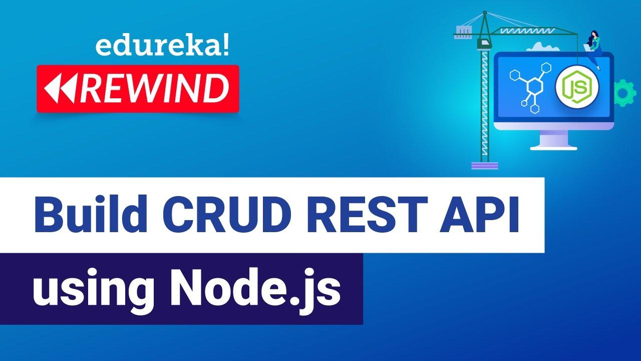 Download Build CRUD REST API using Node.js | Node.js Training | Edureka | Web Dev Rewind - 4