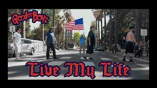 Good Ol' Boyz | Live My Life