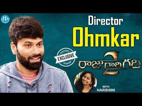 Raju Gari Gadhi 2 Director Omkar Exclusive Interview || Talking Movies With iDream