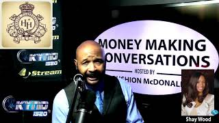 Money Making Conversations | Shay Wood Full Interview