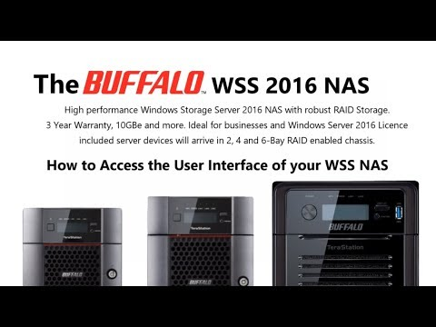 WSS 2016 Buffalo NAS Software Overview Part 1 – WS5220DN, WS5420DN And  WSH5610DN