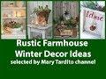Winter Rustic Farmhouse Decor Ideas