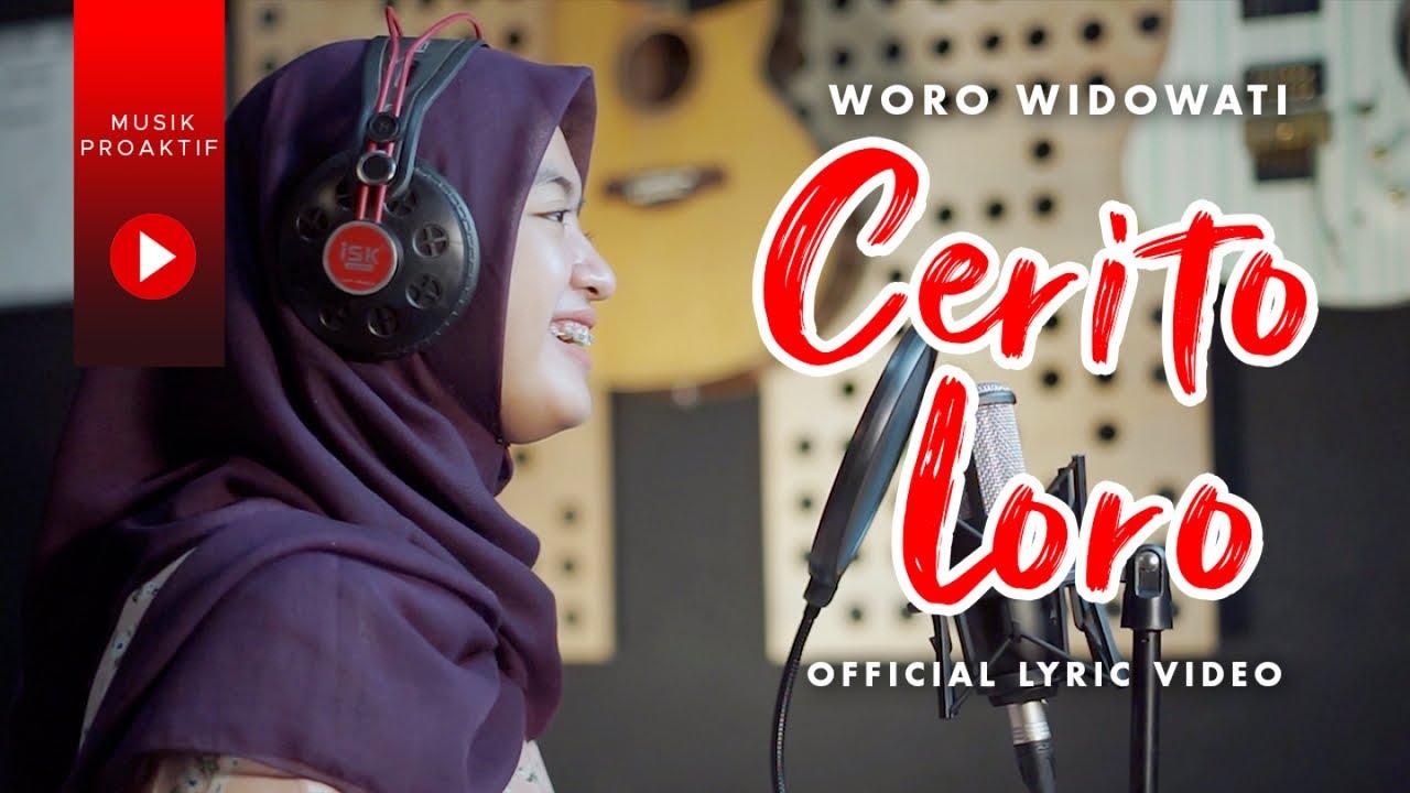 Woro Widowati - Cerito Loro (Official Lyric Video)