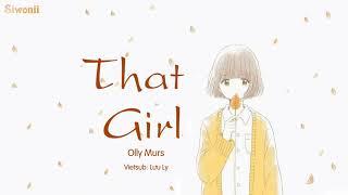 [1 Hour] Vietsub: That Girl - Olly Murs (Kara) | Hot Music Tik Tok 2018 | Nhạc TikTok Hay Nhất 2018